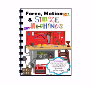 Force, Motion & Simple Machines Interactive Picture Symbol Book(Autism/SPED)